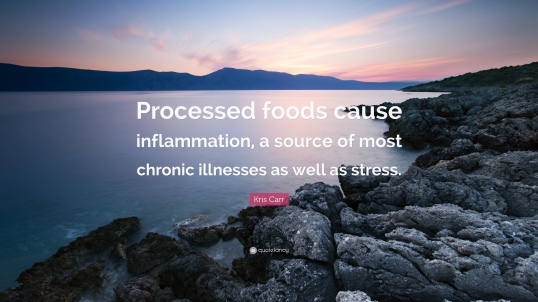 408322-Kris-Carr-Quote-Processed-foods-cause-inflammation-a-source-of.jpg